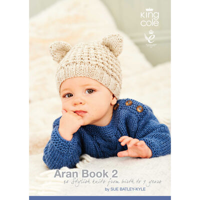 Aran Book 2 - 34 Stylish Knits From Birth to 7 Years by Sue Batley-Kyle