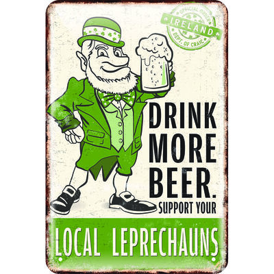 Irisches Blechschild 'Drink More Beer Support Your Local Leprechauns'