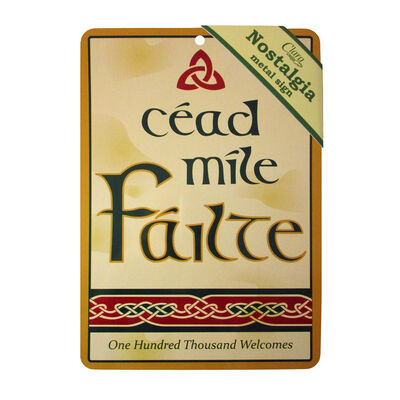 Cead Mile Failte Nostalgia Metal A5 Sign With Celtic Designed Pattern