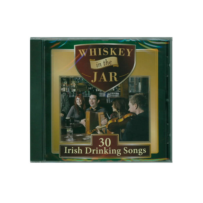 Whiskey In The Jar Drinking Songs Cd (With Galway Girl)