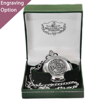 Mullingar Pewter Stainless Steel Pocket Watch With Dad Text Design