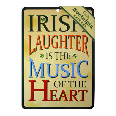 """Nostalgia A5 Metal Sign With """"Irish Laughter Is The Music Of The Heart"""" Sign"""