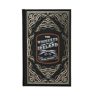 The Whiskeys of Ireland by Peter Mulryan