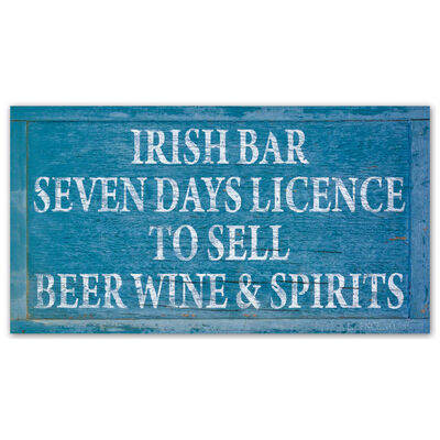 Irish Bar Seven Days Licence To Sell Home Bar Sign Decoration