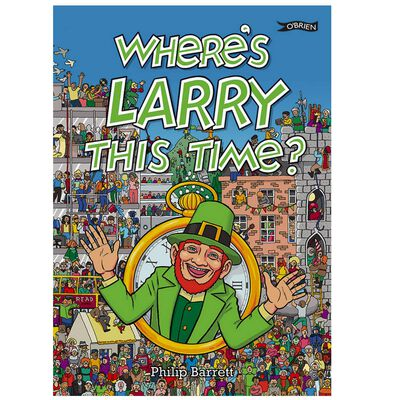Where's Larry the Leprechaun This Time? Book For Kids By Philip Barrett