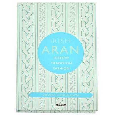 Irish Aran – History  Tradition  Fashion (O'Brien Irish Heritage) Book