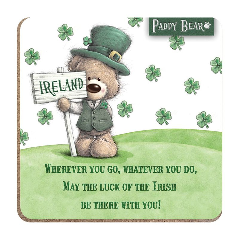 Paddy Bear Irish Designed Coaster 'Wherever you go  whatever you do' Text