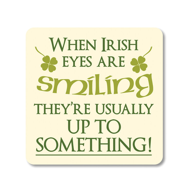 Irish Coaster With Irish Eyes Saying