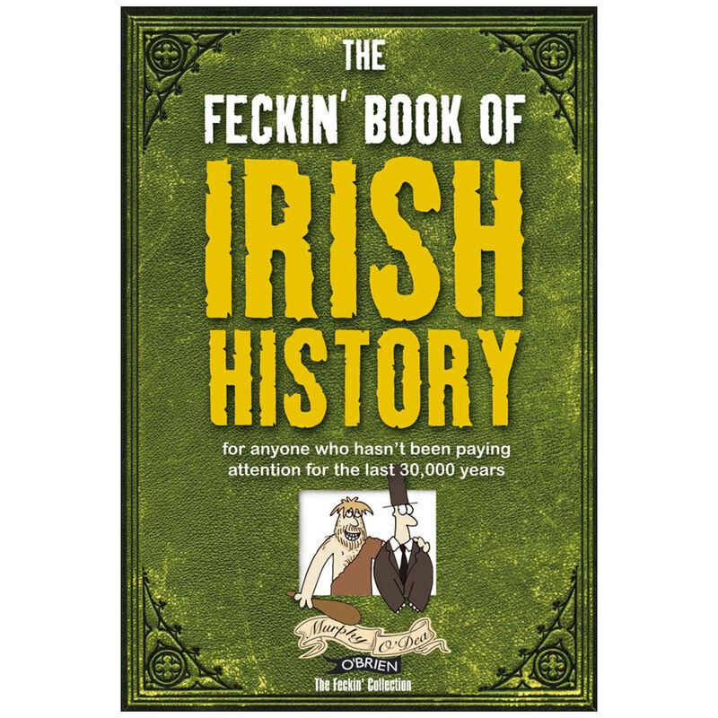 Feckin Book Of Irish History