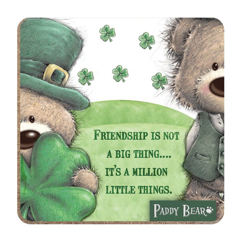 Paddy Bear Irish Designed Coaster 'Friendship Is Not A Big Thing' Text