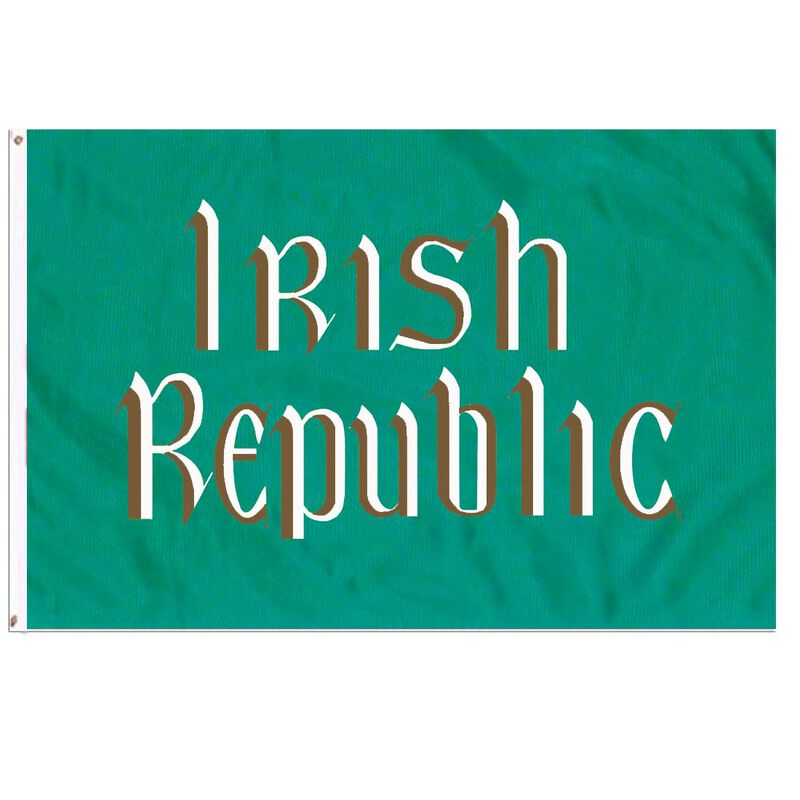 Ireland Easter Rising Flag With White Text Irish Republic  Green Colour