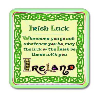 Celtic Collection Epoxy Magnet With Irish Luck Of the Irish Saying Design