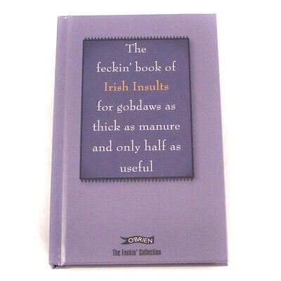 The Feckin' Book Of Irish Insults