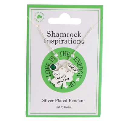 """Shamrock Inspirations """"Live The Life You Love"""" Silver Plated Pendant"""