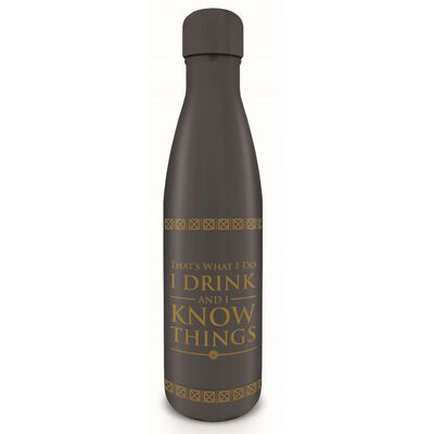 Game Of Thrones That'S What I Do I Drink And I Know Things Drink Bottle