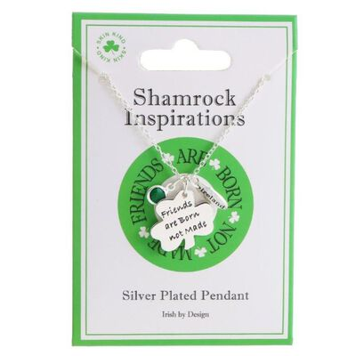"""Shamrock Inspirations """"Friends Are Born Not Made"""" Silver Plated Pendant"""
