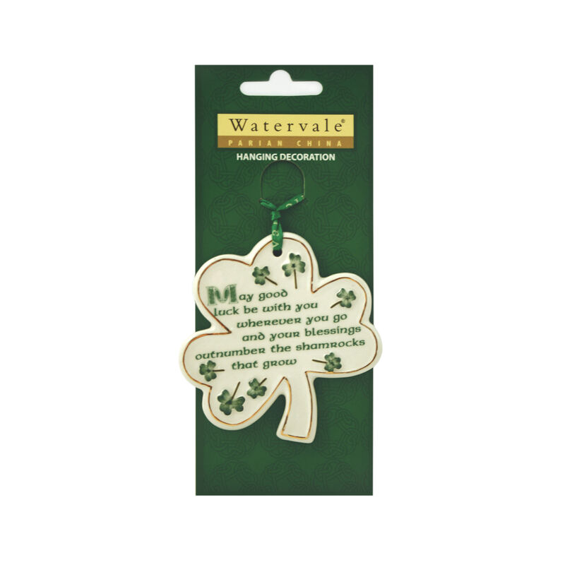 Shamrock with May Good Luck... Irish Blessing Watervale Hanging Decoration