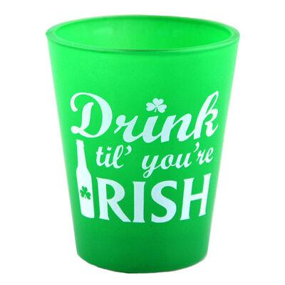 Green Ireland Shot Glass With Drink Til' You'Re Irish Print Design